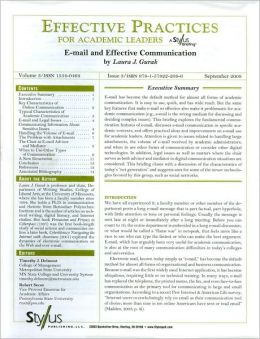 Effective Practices for Academic Leaders: E-Mail and Effective Communication
