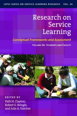 Research on Service Learning: Volume 2A: Students and Faculty