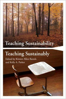 Teaching Sustainability / Teaching Sustainably