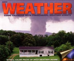 2004 Weather Guide Wall Calendar