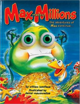 Max Makes Millions: The Adventures of Max Continue ...