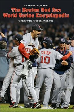 The Red Sox World Series Encyclopedia