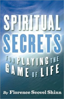 Spiritual Secrets for Playing the Game of Life