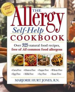 Allergy Self-Help Cookbook: Over 325 Natural Foods Recipes, Free of All Common Food Allergens