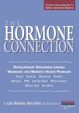 The Hormone Connection: Revolutionary Discoveries Linking Hormones and Women's Health Problems