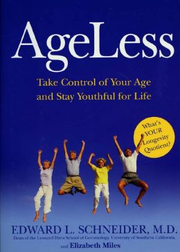 Ageless: A Six-Point Plan for Controlling Aging and Staying Youthful for Life