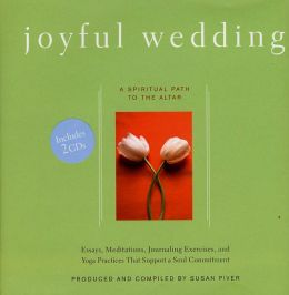 Joyful Wedding: A Spiritual Path to the Altar