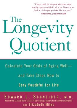 The Longevity Quotient: How You Can Predict Your Lifespan--and Change It