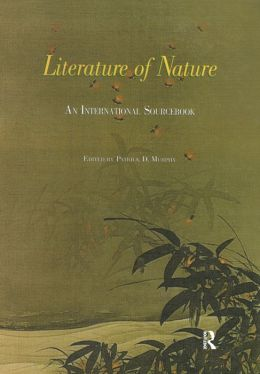 Literature of Nature: An International SourceBook