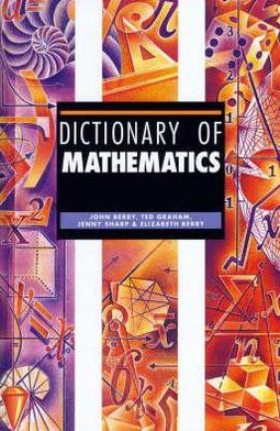 Dictionary of Mathematics