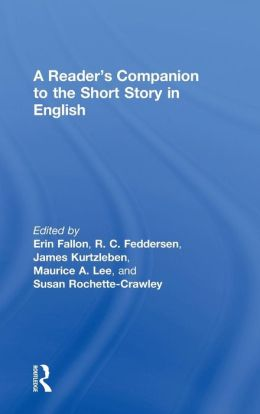 A Reader's Companion to the Short Story in English