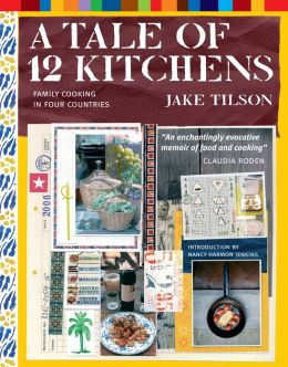 Tale of 12 Kitchens: Family Cooking in Four Countries