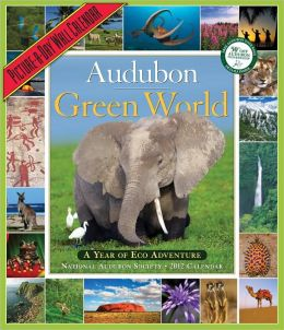 2012 Audubon's Green World: A Year of Adventure Picture-A-Day Wall Calendar