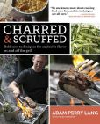Book Cover Image. Title: Charred & Scruffed, Author: Adam Perry Lang