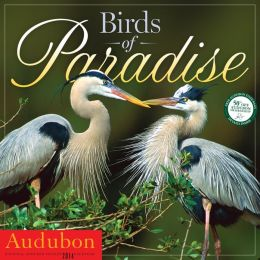 2014 Audubon Birds of Paradise Wall Calendar