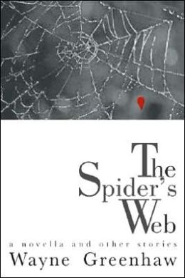 Spider's Web: A Novella and Other Stories