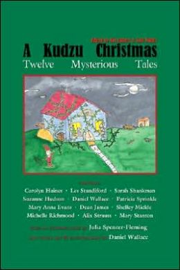 Kudzu Christmas: Twelve Mysterious Tales