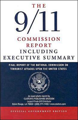 9/11 Commission Report Including the Executive Summary