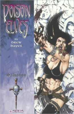 Poison Elves, Volume 7: Salvation