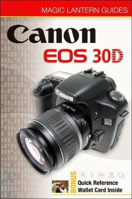 Magic Lantern Guides: Canon EOS 30D