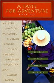 Taste for Adventure: A Culinary Odyssey Around the World