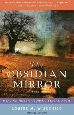 Obsidian Mirror: Healing from Childhood Sexual Abuse