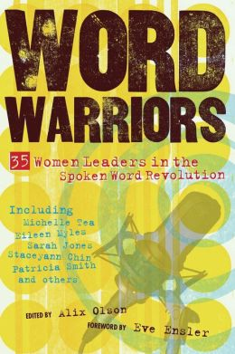 Word Warriors: 35 Women Leaders in the Spoken Word Revolution