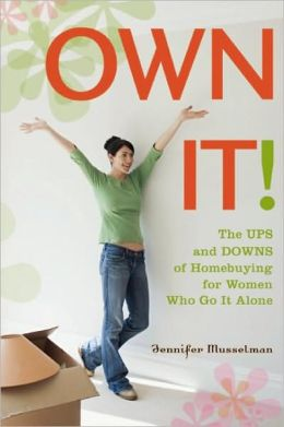 Own It: The Ups and Downs of Homebuying for Women Who Go It Alone