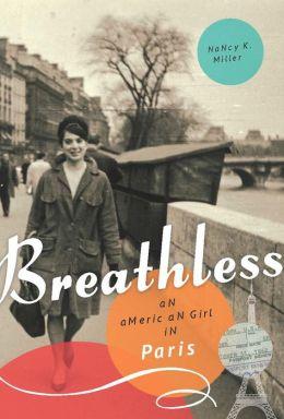 Breathless: An American Girl in Paris