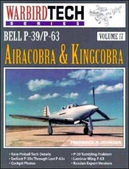 Bell P-39/P-63 Airacobra & Kingcorbra