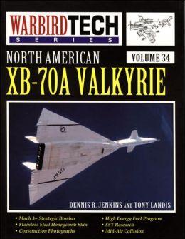 North America XB-70a Valkyrie,Volume 34