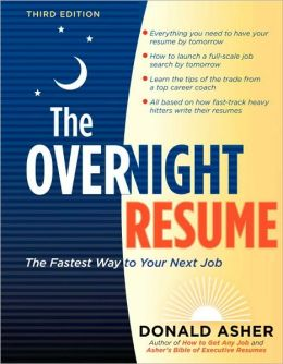 The Overnight Resume, 3rd Edition: The Fastest Way to Your Next Job