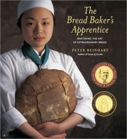 Bread Baker's Apprentice: Mastering the Art of Extraordinary Bread