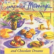 CINNAMON MORNINGS CHOCOLATE DREAMS