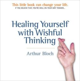 Healing Yourself with Wishful Thinking