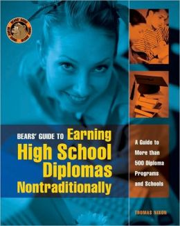 Bears' Guide to Earning High School Diplomas Nontraditionally