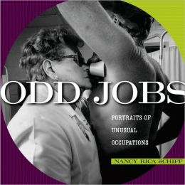 Odd Jobs: Portraits of Unusual Occupations