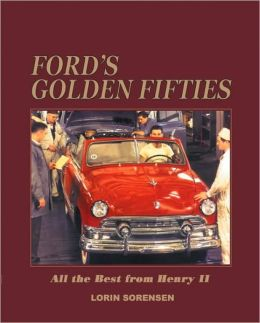 Ford's Golden Fifties: All the Best from Henry II