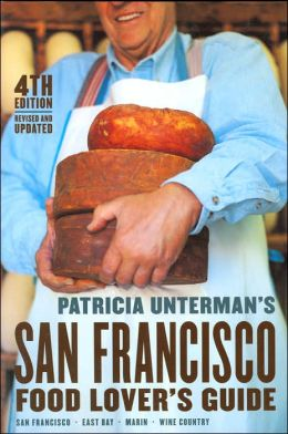 San Francisco Food Lovers' Guide, 4th Edition