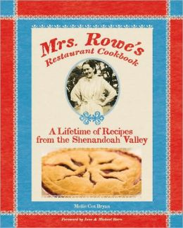 Mrs. Rowe's Restaurant Cookbook
