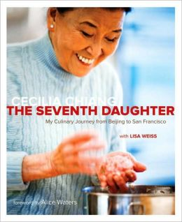 Seventh Daughter: My Culinary Journey from Beijing to San Francisco