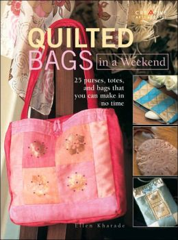 Quilted Bags in a Weekend