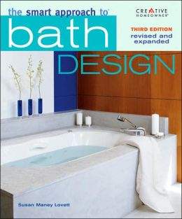 The Smart Approach to Bath Design, Third Edition