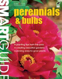 Smart Guide: Perennials & Bulbs