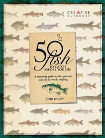 50 Fish to Catch before You Die