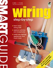 Smart Guide: Wiring: Step by Step, All New 2nd Edition