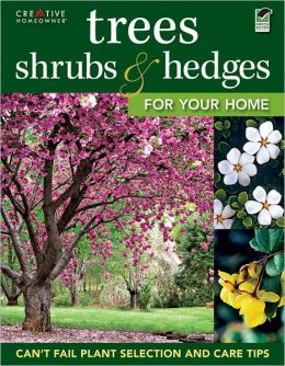 Trees, Shrubs and Hedges for Your Home (PagePerfect NOOK Book)