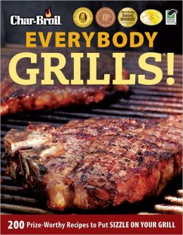 Char-Broil's Everybody Grills! (PagePerfect NOOK Book)