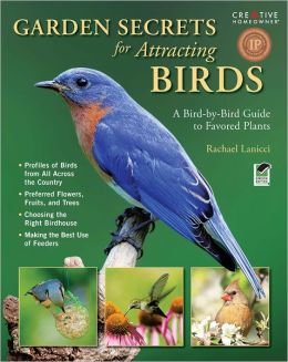 Garden Secrets for Attracting Birds: A Bird-by-Bird Guide to Favored Plants (PagePerfect NOOK Book)