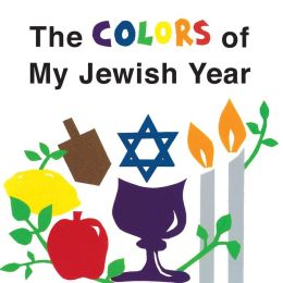 The Colors of My Jewish Year
